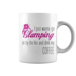 I Just Wanna Go Glamping Coffee Mug