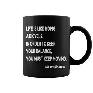 Life Is Like Riding A Bicycle Coffee Mug